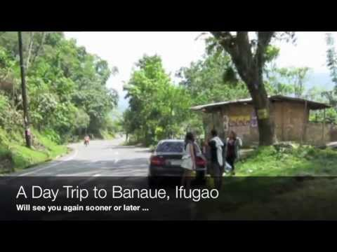 A Day Trip to Banaue, Ifugao