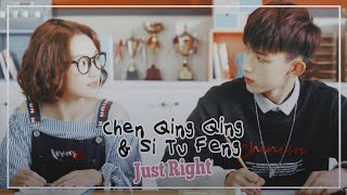 Chen Qing Qing and Si Tu Feng • Just Right • Accidentally in love