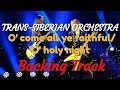 TransSiberianOrchestras O Come All Ye Faithful O Holy Night Guitar Backing Track mp3