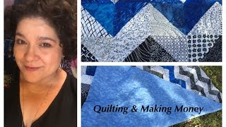QUilting and Making Money