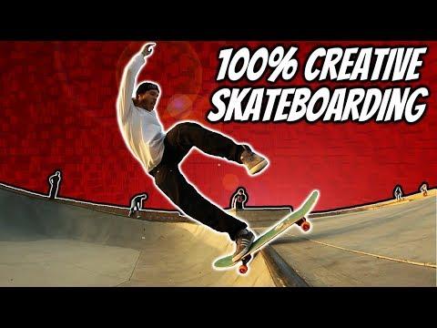 100% Creative Skateboarding!!!