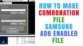 How To Make Combonation File | Samsung Combination Files Free | How To Flash Combination File