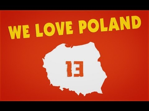 We Love Poland 13 | Kochamy Polskę 13
