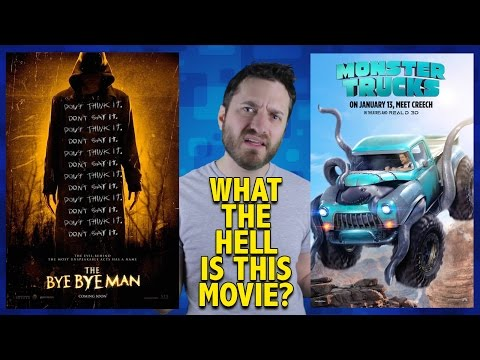What the Hell is This Movie? The Bye Bye Man/Monster Trucks streaming vf