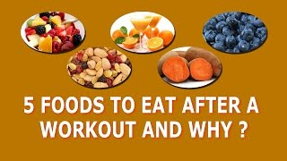 5 foods to eat after a workout and why