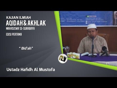 Ustadz Hafidz Al Mustofa - Bid'ah