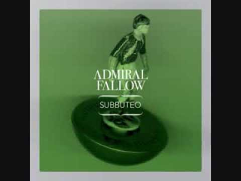 Admiral Fallow - Subbuteo