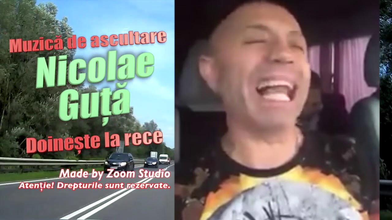 Nicolae Guta Doineste La Rece Magistral, Muzica De Ascultare 2017
