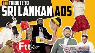 FTT Tribute to Sri Lankan Ads
