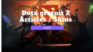 Comment obtenir des Skins Dota 2 gratuits en 2018