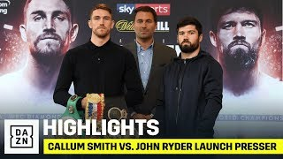 HIGHLIGHTS | Callum Smith vs. John Ryder (Launch Press Conference)
