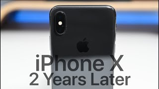 iPhone X - Two Years Later