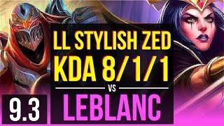 LL Stylish ZED vs LEBLANC (MID) | KDA 8/1/1, Legendary | NA Diamond | v9.3
