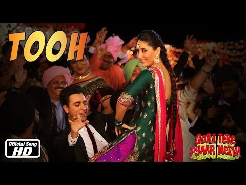 Tooh - Official Song - Gori Tere Pyaar Mein Ft. Imran Khan, Kareena Kapoor video