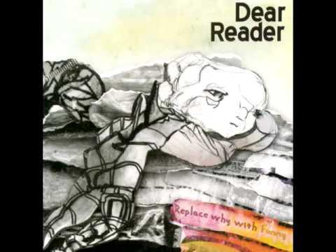 Dear Reader - Bend
