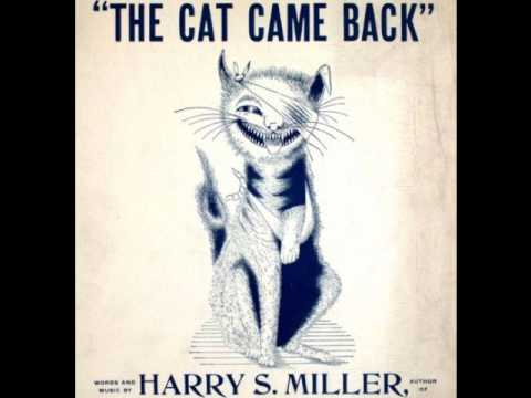 Harry S Miller - The Cat Came Back