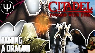 Citadel: Forged with Fire — First Impressions — Part 1 — Taming a DRAGON!