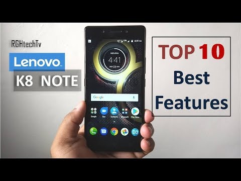 Top 10 Best Features of Lenovo K8 Note