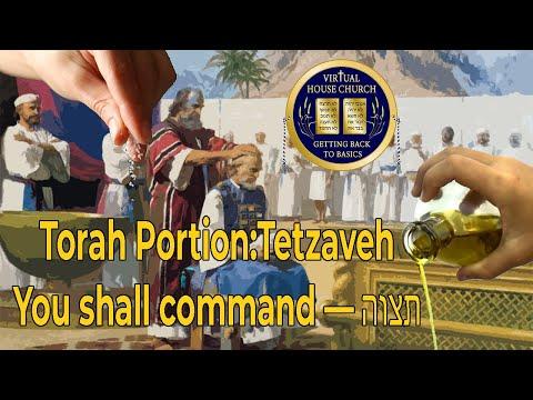 2021 Virtual House Church - Bible Study - Week 20: Tetzaveh