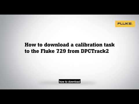 How to Download a Calibration Task from Fluke DPC/TRACK2™ Software