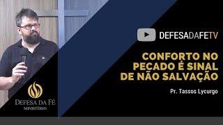 Download Lagu Romanos 7 & 8 | CONFORTO NO PECADO É SINAL DE NÃO SALVAÇÃO  (por Tassos Lycurgo) Gratis STAFABAND