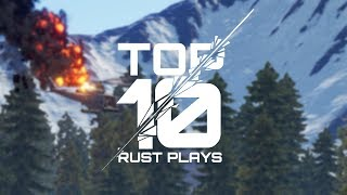 Rust - TOP 10 RUST PLAYS #9 [Community Highlights]
