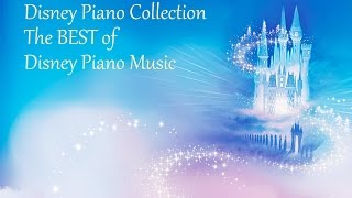 Disney Piano Collection The Best Of Disney Piano Music 4 HOURS LONG 85 SONGS VideoMp4Mp3.Com
