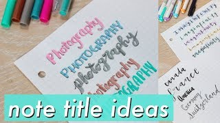 10 Note TITLE Ideas for Awesome Studying!!