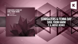Stargazers & Fenna Day - Soul From Harm (F.G. Noise Remix) [FULL]
