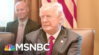 President Trump Lauds Own 'Performance' At Meeting With Lawmakers | The 11th Hour | MSNBC