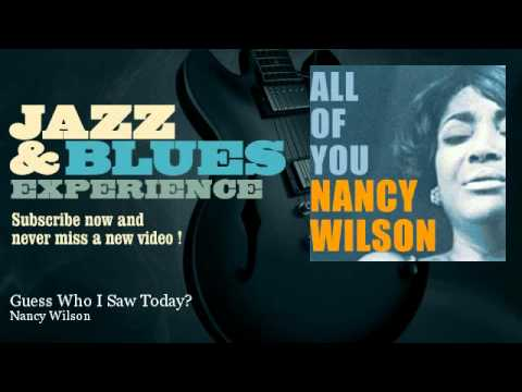 Nancy Wilson - Guess Who I Saw Today?