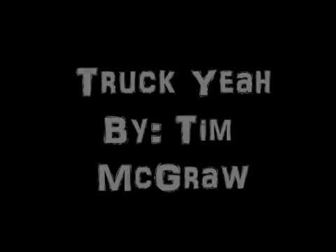 Truck Yeah - Tim Mcgraw - Lyrics video