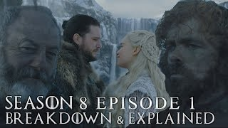 Game of Thrones Season 8 Episode 1 Breakdown and Explained