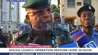 "Police launch ""Operation Restore Hope"" in Ogun"
