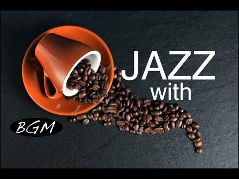 Cafe Music!!Jazz instrumental Music!