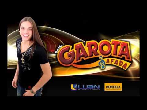 Garota Safada Esse cara Sou Eu  Nova Música 2012 2013 LANÇAMENTO