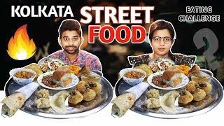 STREET FOOD EATING CHALLENGE | Kolkata Street Food Eating Competition | Food Challenge India