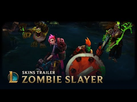 Zombie Slayer | Skins Trailer - League Of Legends
