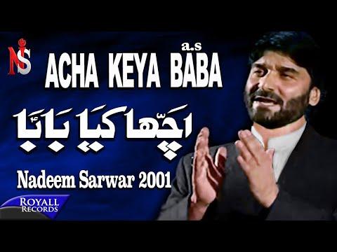 Nadeem Sarwar - Acha Kiya Baba 2001