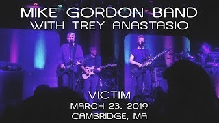 Mike Gordon Band w/Trey Anastasio: Victim [4K] 2019-03-23 - The Sinclair; Cambridge, MA