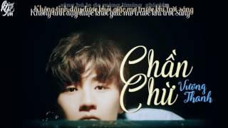 [VIETSUB+KARA][AUDIO] Chần chừ/徘徊 - Vương Thanh/王青