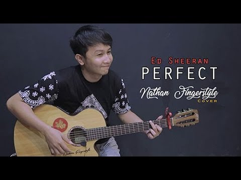 Ed Sheeran  Perfect   Nathan Fingerstyle   Guitar Cover
