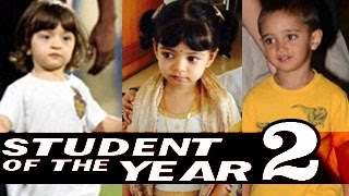 Abram Khan, Aaradhya Bachchan & Azad Rao Khan In Student Of The Year 2