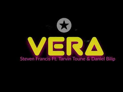 Steven Francis - Vera ft Tarvin Toune & Daniel Bilip