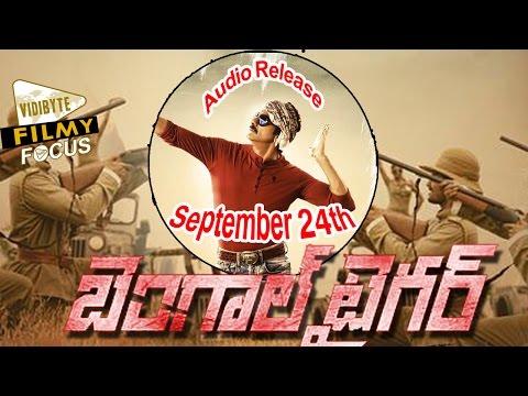 Ravi Teja's Bengal Tiger Audio Release September 24th...!!!