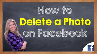 How to Delete a Photo on Facebook (Desktop Version)