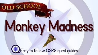 Monkey Madness- OSRS 2007 - Easy Old School Runescape Quest Guide