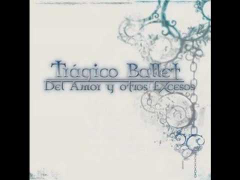 Tragico Ballet - Caer