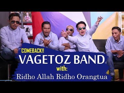 Download VAGETOZ story of RIDHO ALLAH RIDHO ORANGTUA COMEBACK Mp4 baru
