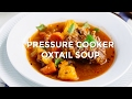 How To Make Pressure Cooker Oxtail Soup (Recipe) オックステールスープの作り方 (圧力鍋) (レシピ)